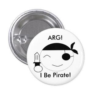I Be Pirate! 3 Cm Round Badge