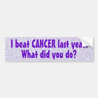 I Beat Cancer Last Year Bumper Sticker (5)