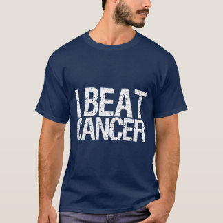 I Beat Cancer T-Shirt