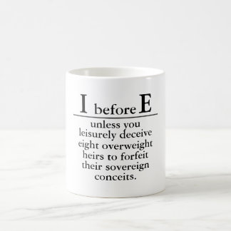 """i before e"" coffee mug"
