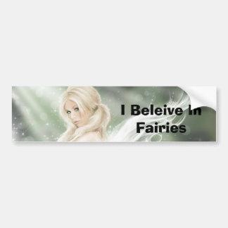 I Beleive In Fairies Car Bumper Sticker