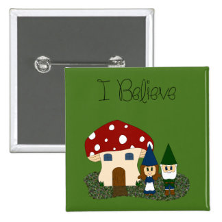 I Believe - Gnomes - change color 15 Cm Square Badge