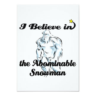 i believe in abominable snowman 13 cm x 18 cm invitation card