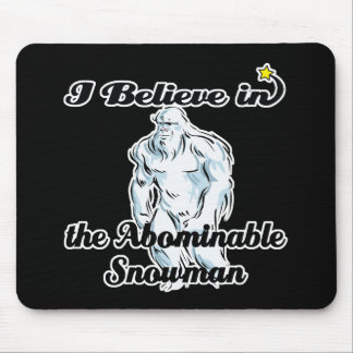 i believe in abominable snowman mouse pad