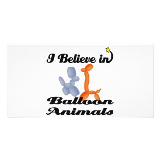 i believe in balloon animals personalised photo card