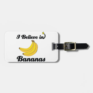 i believe in bananas luggage tag