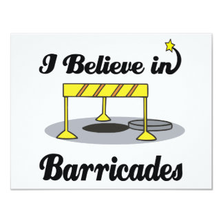 i believe in barricades 11 cm x 14 cm invitation card