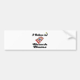 i believe in beach bums bumper sticker