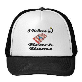 i believe in beach bums cap