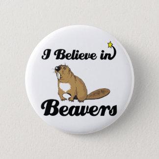 i believe in beavers 6 cm round badge