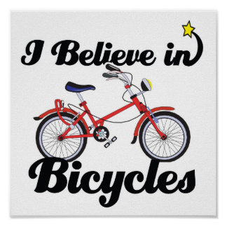 i believe in bicycles print