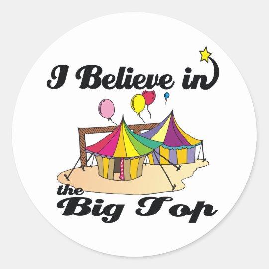 i believe in big top classic round sticker