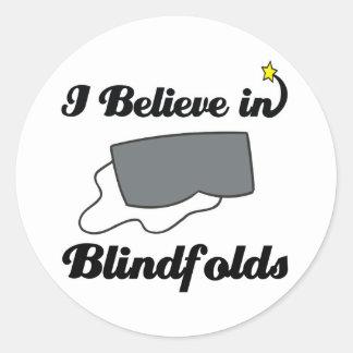 i believe in blindfolds round sticker
