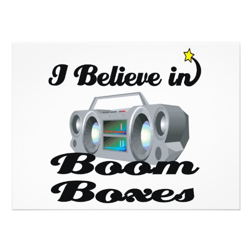 i believe in boom boxes personalized announcement
