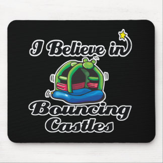 i believe in bouncing castles mouse pad