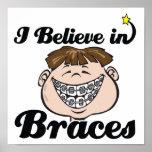 i believe in braces