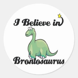 i believe in brontosaurus round sticker