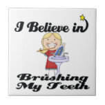 i believe in brushing my teeth girl tile