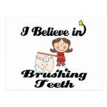 i believe in brushing teeth