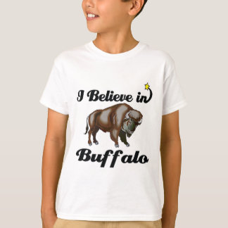 i believe in buffalo T-Shirt