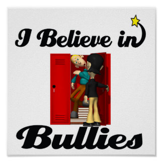 i believe in bullies poster