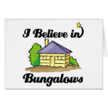i believe in bungalows