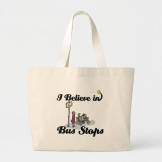 i believe in bus stops jumbo tote bag