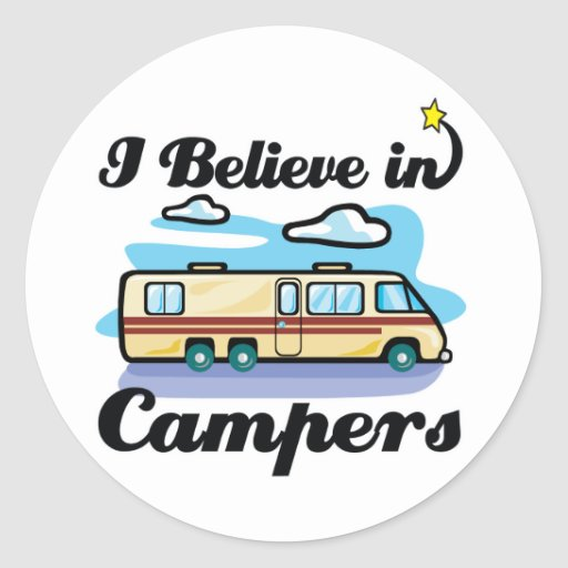 i believe in campers sticker