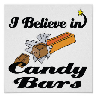 i believe in candy bars poster