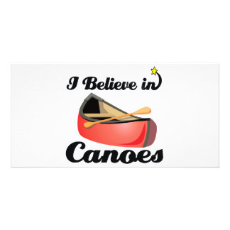 i believe in canoes personalized photo card
