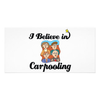 i believe in carpooling customized photo card