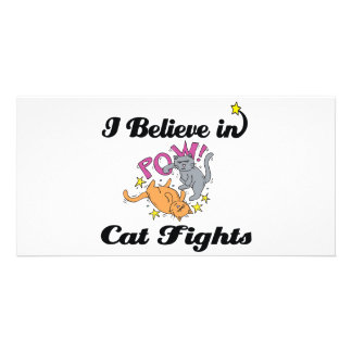i believe in cat fights personalized photo card