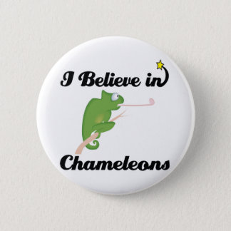 i believe in chameleons 6 cm round badge