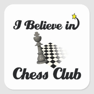 i believe in chess club square sticker