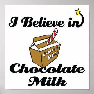 i believe in chocolate milk poster