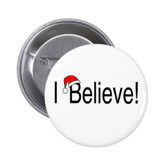 I Believe In Christmas Pins