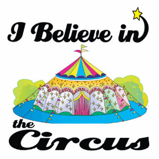 i believe in circus standing photo sculpture