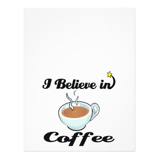 i believe in coffee full color flyer