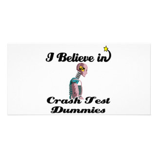 i believe in crash test dummies personalized photo card