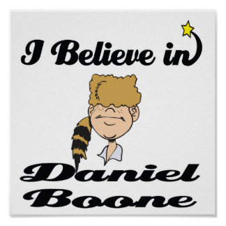 i believe in daniel boone posters