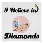 i believe in diamonds
