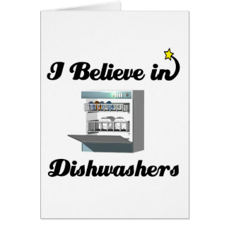 i believe in dishwashers card