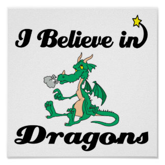 i believe in dragons print