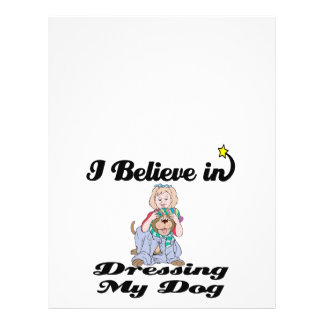 i believe in dressing my dog 21.5 cm x 28 cm flyer