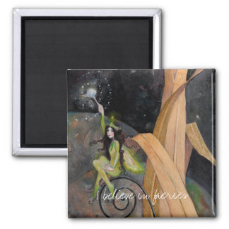 I believe in faeries square magnet
