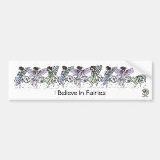 I Believe In Fairies Bumper Sticker