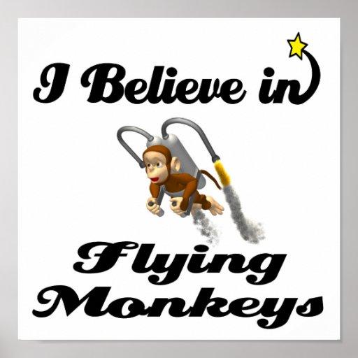 i believe in flying monkeys poster