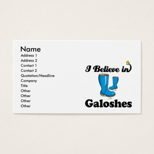 i believe in galoshes business card
