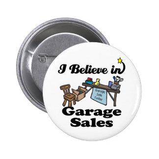 i believe in garage sales 6 cm round badge