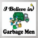 i believe in garbage men print